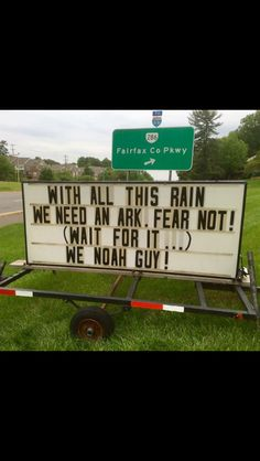 With all this rain we need an ark. Fear Not! (wait for it.) We Noah Guy! Church Sign Sayings, Funny Church Signs, Church Humor, Funny Church Memes, Funny Puns, Haha Funny, Hilarious, Funny Stuff, Funny Vid