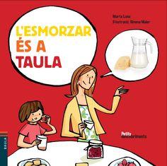 NOVEMBRE-2015. ESPECIAL ALIMENTACIÓ. Marta Luna. L'esmorzar és a taula. Llibre recomanat.