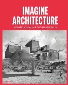 Studio Lukas Feireiss (Re-Imagining Architecture)