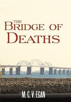 The Bridge of Deaths, http://www.amazon.com/dp/B00D4L82XO/ref=cm_sw_r_pi_awdm_h727tb06N7Y63