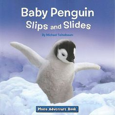 Meet the baby penguins as they slip and slide and learn to fend for themselves in a world of snow and ice. Book includes cool info on penguins and how they live in such a cold environment.