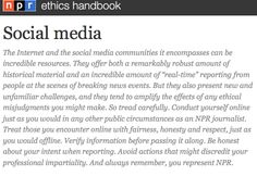 NPR has an all-encompassing social media policy that includes ethical and legal considerations. It's a great place to begin thinking about your policy  http://ethics.npr.org/tag/social-media/