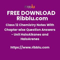 Class 12 Chemistry Notes With Chapter wise Question Answers - Unit HaloAlkanes and HaloArenes