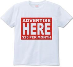 Walking Billboard Tee #tshirt #humor