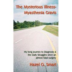 The Mysterious Illness-Myasthenia Gravis Neuromuscular Junction, Fighting A Cold, Myasthenia Gravis, Skeletal Muscle, Muscle Body, Autoimmune Disease, Immune System, Book Format, Audio Books