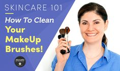 Skincare 101   How To Clean Your Makeup Brushes