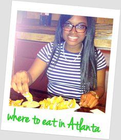 Best places to eat in Atlanta, GA #ATL