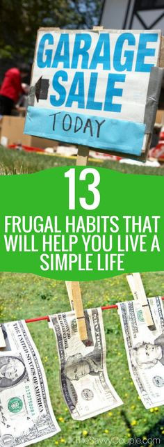 13 frugal living habits to start using today! Saving money and living a purposeful life is so important. These amazing frugal living habits will help you achieve your financial goals! Save Money | Minimalist Living | Frugal Living