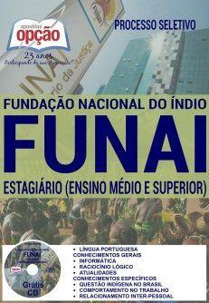 Apostila - ESTAGIÁRIO (ENSINO MÉDIO E SUPERIOR) - Processo Seletivo FUNAI 2016…