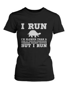 I'm Slower than a Turtle Funny Women's Workout Shirt Fitness Short Sleeve Tee