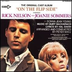"""""""On The Flip Side (1966, Decca) by Rick Nelson and Joanie Sommers.  Soundtrack from the TV movie."""