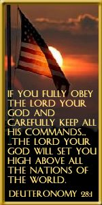 Deuteronomy 28:1 ---trust and obey...........America used to do this.....now she has left her God and His protection...Pray for our country.