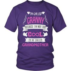 """""""They Call Me Granny"""" T-Shirt"""