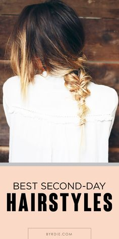 5 easy & chic ways to style dirty hair {no shampoo required!}