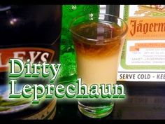 The Dirty Leprechaun is a layered shot featuring Baileys Irish cream, Midori, and Jagermeister. A fitting way to drink St. Patrick's Day away.
