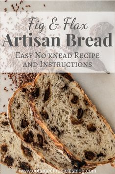 Easy Artisan Bread Recipe and Tutorial. This Fig and Flax No-Knead Bread has amazing texture and is incredibly easy to make.