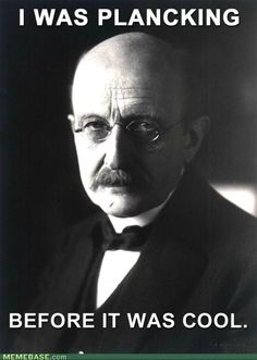 """""""When you change the way you look at things, the things you look at change."""" ~ Max Planck"""