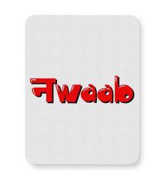 Buy nawaab,nawab,navaab,navab,typography,king,boyish,hindi,hinglish,desi…