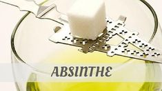 Guide To Phonetic & Audio Pronunciaiton Of Absinthe. Say Absinthe? Learn How To Pronounce Absinthe Correctly NOW for FREE! Cafe Creme, Master Of Malt, Chenin Blanc, How To Pronounce, Sugar Cubes, Liquor, Drinks, Beverages, French Government