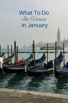 Winter may not seem to be the ideal time to visit, but there is a lot to do in Venice in January.