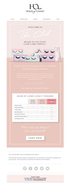 House of Lashes welcomes you to The Club with this pretty in pink email.
