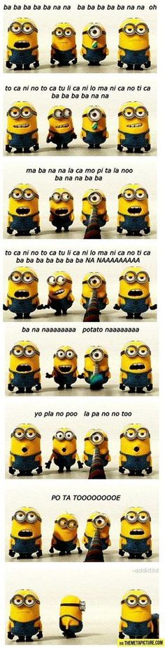 The minion banana song….