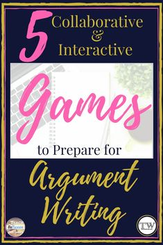 This blog post will provide you the directions and ideas for 5 fun games to practice for all things argument.  #argumentwriting #argumentgames #argumentpractice #argumentlessons
