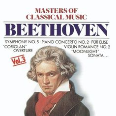 Masters Of Classical Music: Beethoven Cobra Entertainment LLC Moonlight Sonata, For Elise, Overture, Visual Communication, Classical Music, Album Covers, Music Videos, Romance, Masters