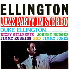 Duke Ellington - Jazz Party In Stereo on Numbered Limited Edition 180g 45RPM 2LP
