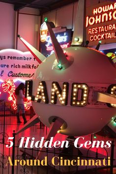 5 Hidden Gems Around Cincinnati, Ohio that you will want to visit.