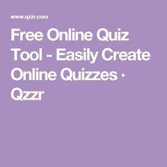 Free Online Quiz Tool - Easily Create Online Quizzes · Qzzr