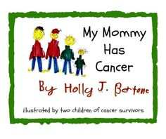 #MyMommyHasCancer is a great read by @pinkfortitude. Check out it & Holly Bertone's other books. http://www.determinedtocure.com/2014/12/my-mommy-has-cancer-by-holly-bertone.html #d2c