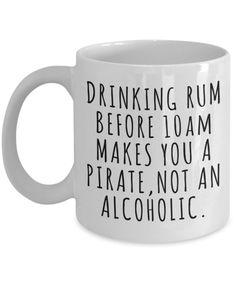 Funny Rum Lover Gift Idea Quote Mug Coffee Cup - Modern Coffee Mug Quotes, Coffee Humor, Coffee Mugs, Coffee Art, Funny Coffee Cups, Funny Mugs, Coffee Gifts, Cute Mugs, Funny Quotes
