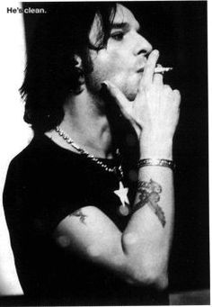 Dave Gahan... Think I love bad guys with tatoos...