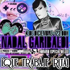 MADRID. Una Host de lujo reina de las islas: NADAL GARIBALDI en el próximo DELUXE Que trabaje Rita! NAVIDAD el DOMINGO 4 DICIEMBRE desde las 23H en sala ARENA con FÓRMULA ABIERTA MS NINA. SALA POP. SALA HOUSE y un montón de artistas música fiesta y sorpresas.  ENTRADAS ANTICIPADAS RESERVADOS Y LISTAS de ANDY PEOR al WhatsApp 699 405 388 QUE TRABAJE RITA!  SALA ARENA (Antigua Heineken/Marco Aldany)  C/ Princesa 1