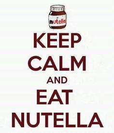 keep calm & eat nutella