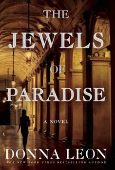 """Donna Leon has won heaps of critical praise and legions of fans for her best-selling mystery series featuring Commissario Guido Brunetti. With """"The Jewels of Paradise"""", Leon takes readers beyond the world of the Venetian Questura in her first standalone novel."""