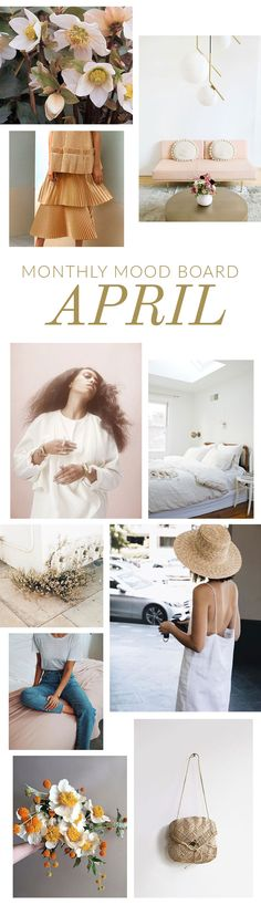 Our April Mood Board