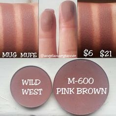 "Angela Tanner on Instagram: ""MAKEUP GEEK 'WILD WEST' ($6) vs MAKE UP FOR EVER M-600 'PINK BROWN ($21) This is a good one!! WILD WEST is a nearly perfect dupe for PINK BROWN. They're both medium rosy plummy browns with matte finishes. I'd say the one from MUFE is slightly darker but they're still REALLY close. Also the MUFE pan looks a lot larger but it's actually .07 oz. MUG pans are .064 oz. So not much difference at all in product amounts."