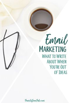 Are you tapped out when it comes to what to write to your email list about? Find 12 email marketing ideas for inspiration for your next newsletter. #pamelajoandale