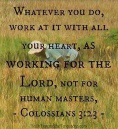 (Colossians 3:23)