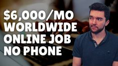 $6000/Month Worldwide Work-From-Home Job No Phone 2021