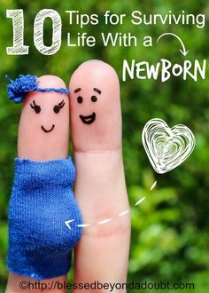 10 Tips for Surviving Life With a Newborn - Proverbial Homemaker