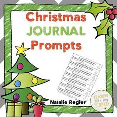 """$ Need ideas to get your students writing during this holiday season? Promote writing with these Christmas journal writing prompts.  The """"Christmas Journal Prompts"""" package contains 25 writing prompts that you can use to support the development of your students' writing skills."""