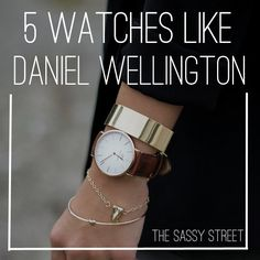 5 Watches Like Daniel Wellington • [ The Sassy Street ]