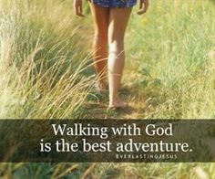 Walking with God....