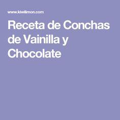 Receta de Conchas de Vainilla y Chocolate