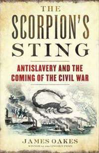 The Scorpion's Sting by James Oakes