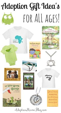 Adoption Gift Ideas for all ages.