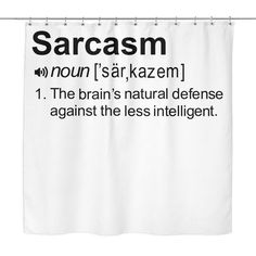 Design your bathroom with this hilarious Shower Curtain that will truly make you laugh everytime you shower. Have the funniest shower curtain in your home, or in your Dorm! Our Shower Curtains are 100 Clever Quotes, Great Quotes, Inspirational Quotes, Motivational, Girly Quotes, Sassy Quotes, Work Quotes, Me Quotes, Quotable Quotes